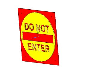 do not enter sign stop parents for real 3D printing