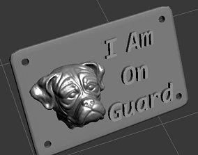i am on guard dog sign 3D print model