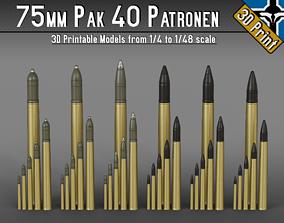 75mm Pak 40 Patronen --- 1-4 to 1-48 scale models