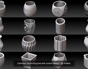 Collection 3d printing pots with custom design