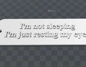 Plate-im not sleeping im resting my eyes 3D print model