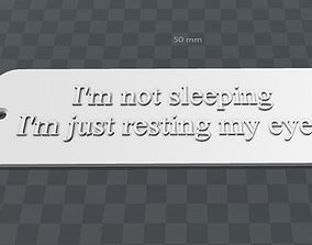 Plate-im not sleeping im resting my eyes 3D print model